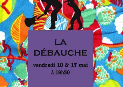 LA DEBAUCHE 11