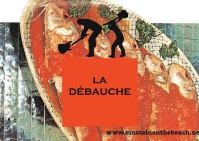 LA DEBAUCHE 13