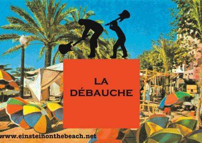 LA DEBAUCHE 2