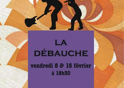 LA DEBAUCHE 3