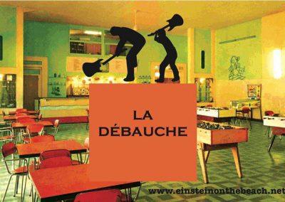 LA DEBAUCHE 4