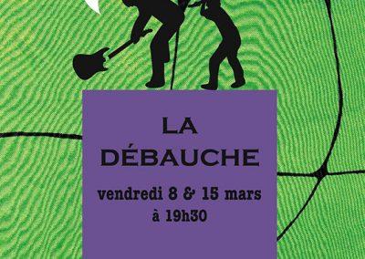 LA DEBAUCHE 5