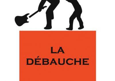 LA DEBAUCHE 7