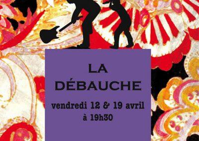 LA DEBAUCHE 8