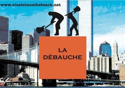 LA DEBAUCHE 9