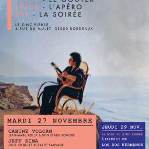Le mardi au Zinc Pierre avec CABINE VOLCAN / JEFF ZIMA / ANORAK